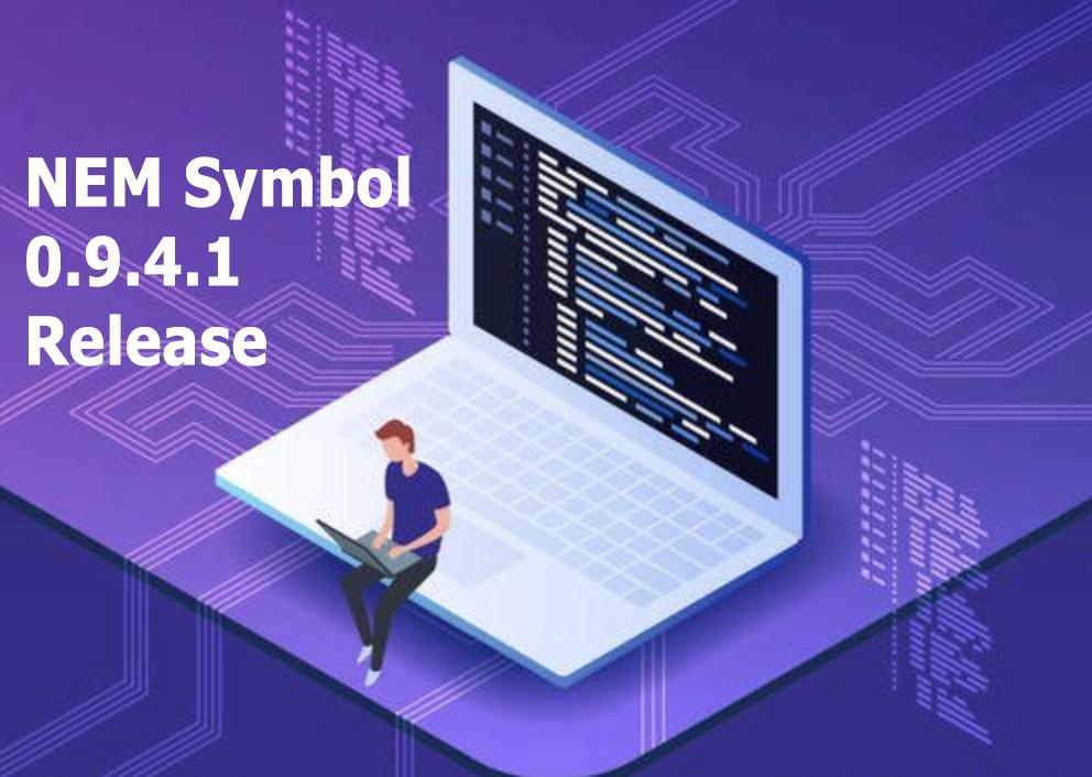 NEM Symbol 0.9.4.1服务器版发布