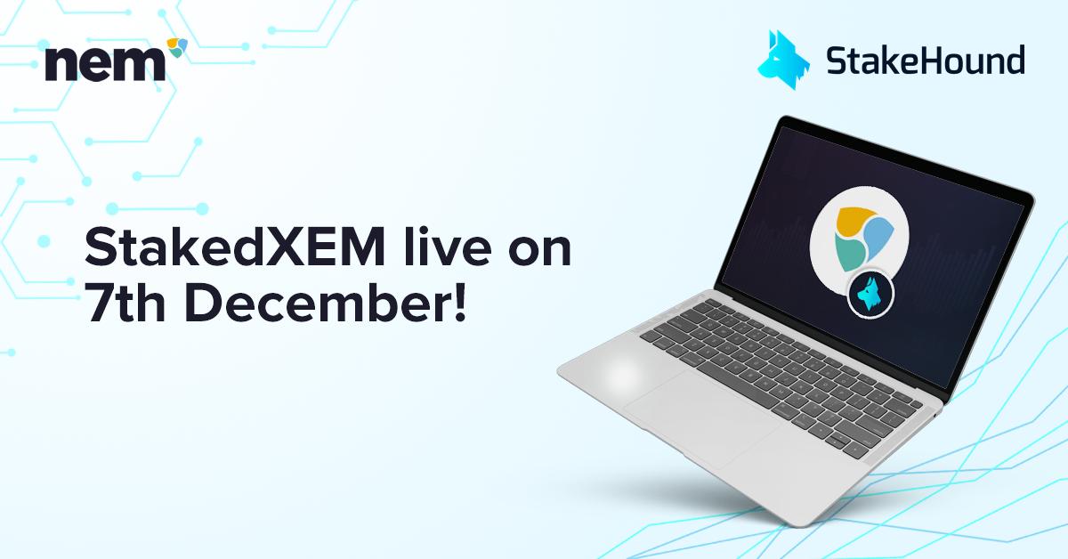 现在,您可以通过启动StakedXEM将XEM带到DEFI生态系统中