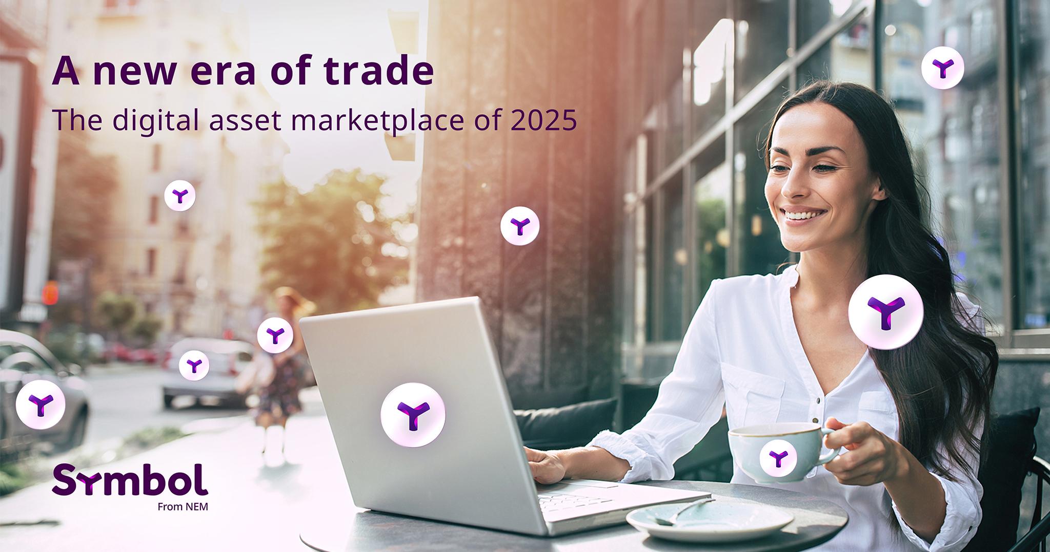 贸易的新时代:2025年令人难以置信的资产市场